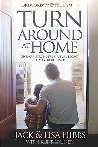 9780781410311: Turnaround at Home: Giving a Stronger Spiritual Legacy Than You Received