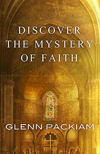 9780781410434: Discover the Mystery of Faith: How Worship Shapes Believing