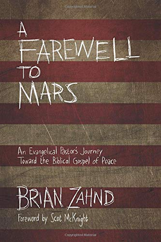 9780781411189: A Farewell to Mars: An Evangelical Pastor's Journey Toward the Biblical Gospel of Peace