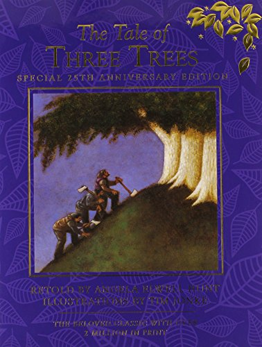 9780781411462: The Tale of Three Trees 25th Anniversary Edition