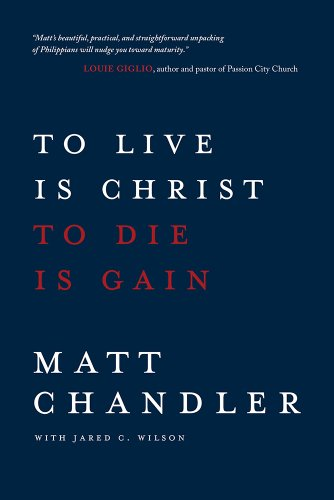 9780781412179: To Live Is Christ to Die Is Gain