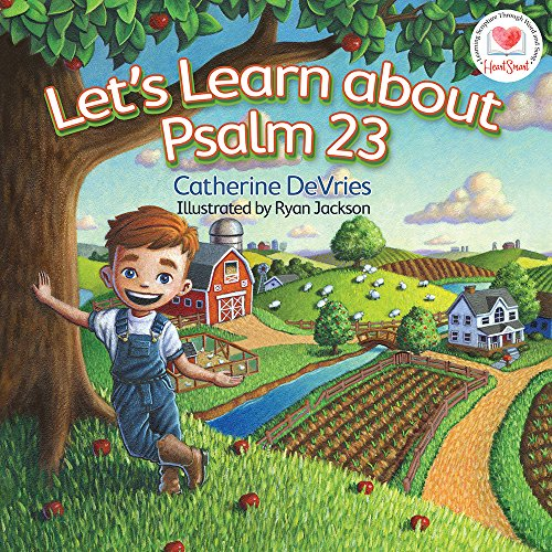 Let's Learn about Psalm 23 (HeartSmart Series): Catherine DeVries