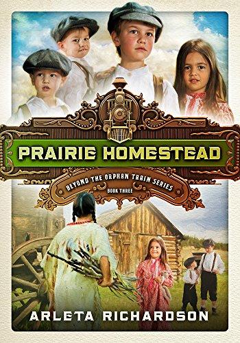 9780781413572: Prairie Homestead (Beyond the Orphan Train)