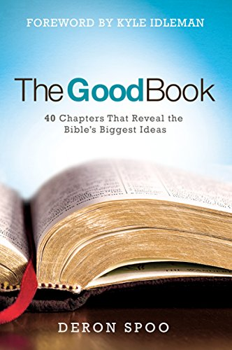 9780781414418: The Good Book: 40 Chapters That Reveal the Bible's Biggest Ideas