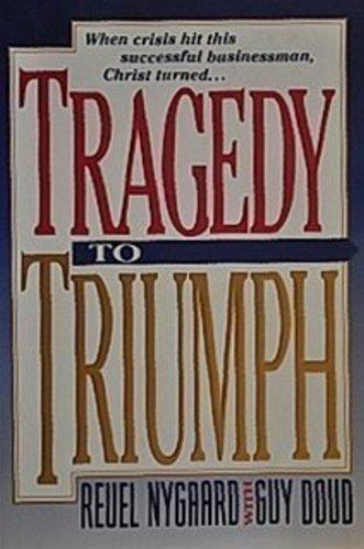 9780781415224: Tragedy to Triumph