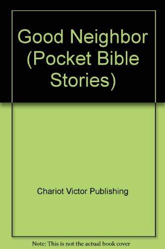 Good Neighbor (Pocket Bible Stories): Chariot Victor Publishing