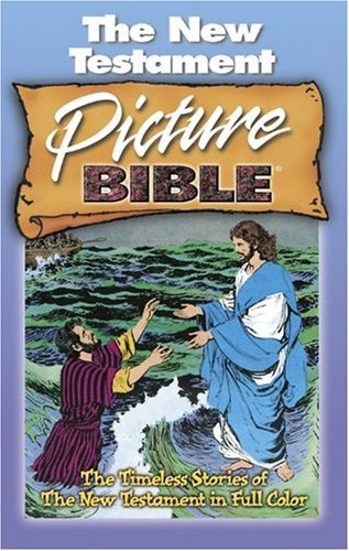9780781430562: The New Testament Picture Bible: All Time Best Selling Picture Bible