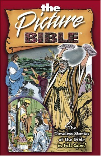 9780781430586: The Picture Bible: The Timeless Stories of the Bible in Full Color