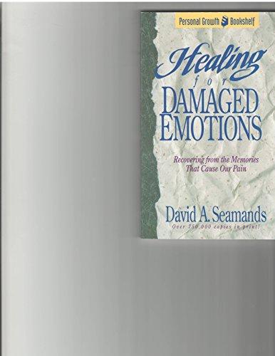 9780781432337: Healing Damaged Emotions (David Seamands)