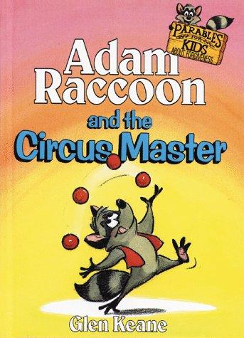 9780781432429: Adam Raccoon and the Circus Master