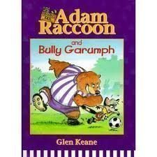 9780781432542: Adam Raccoon and Bully Garumph