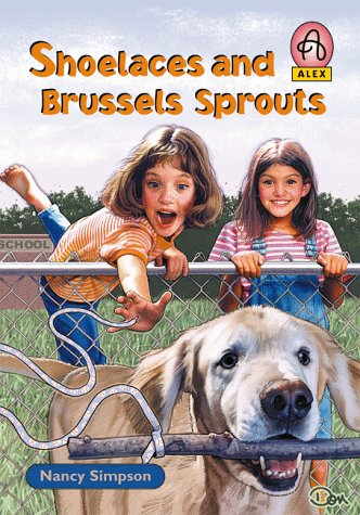 9780781432580: Shoelaces and Brussel Sprouts (Alex (Chariot Victor Paperback))