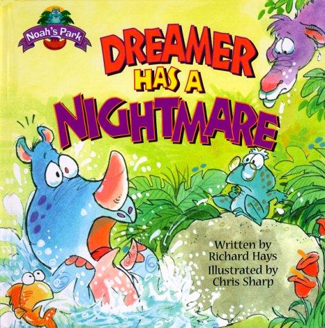 9780781433686: Dreamer Has a Nightmare (Noah's Park)