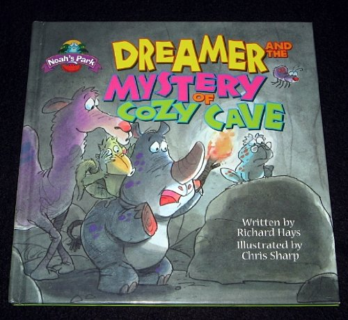 Dreamer and the Mystery of Cozy Cave (Noah's Park): Hays, Richard