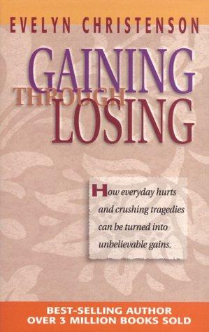 9780781434416: Gaining Through Losing