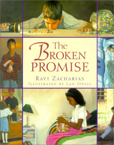 The Broken Promise: Zacharias, Ravi K.