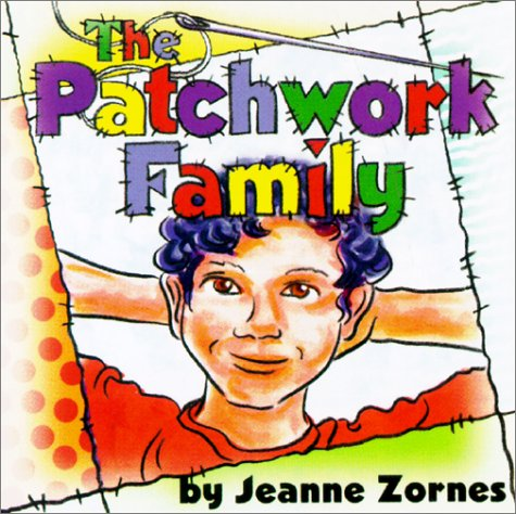 The Patchwork Family: Jeanne Zornes