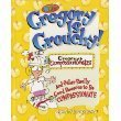 9780781435246: Gregory Is Grouchy: And Other Really Good Reasons to Be Compassionate (Kirkland Street Kids)