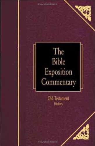 9780781435314: Bible Exposition Commentary: Old Testament History (Bible Knowledge)