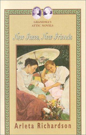 9780781435338: New Faces, New Friends (Grandma's Attic)