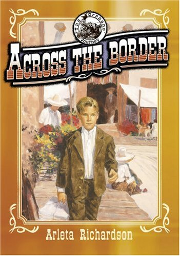 9780781435352: Across the Border (Orphan's Journey)