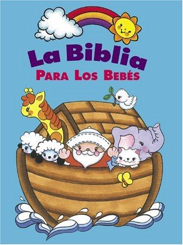 9780781436137: La Biblia Para Los Bebes (Baby Bible Storybook - Spanish)