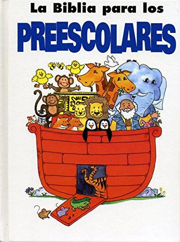 9780781436175: La Biblia Para Los Preescolares/ Preschooler's Bible (Spanish Edition)