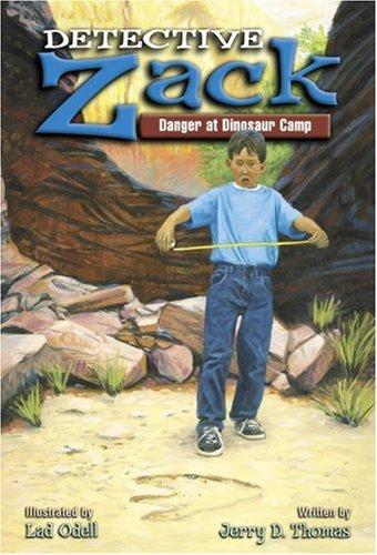 9780781437325: Danger at Dinosaur Camp (Detective Zack #3)
