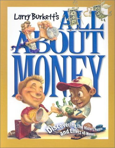 All About Money: Larry Burkett, Kevin