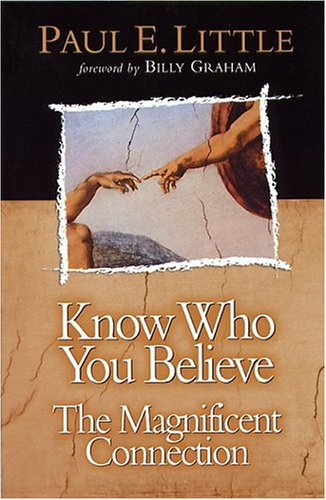 9780781438155: Know Who You Believe (Know What/Why Series)