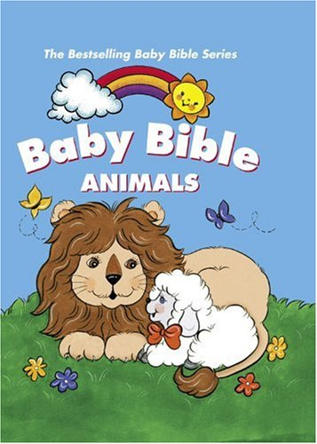 Baby Bible Animals (Baby Bible (Cook Communications Ministries)): Currie, Robin