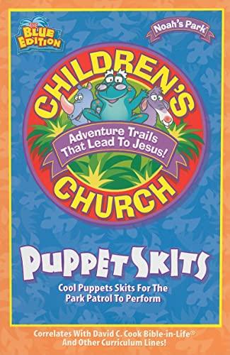 9780781438667: Noah's Park Children's Church Puppet Skits, Blue Edition