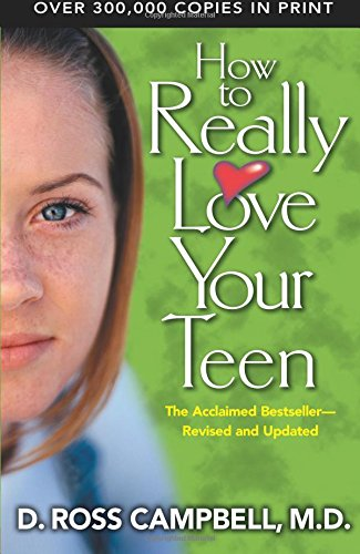 9780781439138: How to Really Love Your Teen