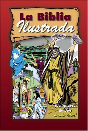 9780781439206: La Biblia Ilustrada (The Picture Bible-Spanish Language Edition) (Spanish Edition)