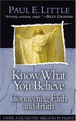 9780781439640: Know What You Believe