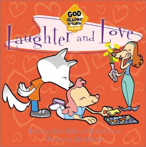 9780781439695: Laughter and Love (God Allows U-Turns (For Kids) Series)
