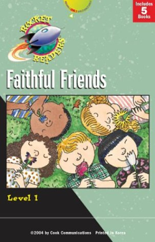 9780781440103: Faithful Friends: Saved by God/God Made Faces/That Hurt!/Watch Me Go/You're Going to Get it (Rocket Readers: Faithful Friends)