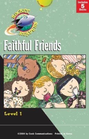 9780781440103: Faithful Friends (Rocket Readers--Tier 2, Level 1)