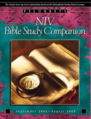 9780781440219: Peloubet's NIV Bible Study Companion 2004-2005 (David C. Cook Bible Lesson Commentary: NIV)