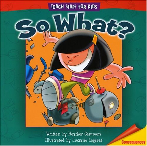 So What? (Tough Stuff for Kids Series) (0781440343) by Heather Gemmen
