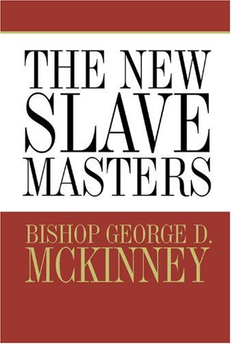 9780781440608: The New Slave Masters