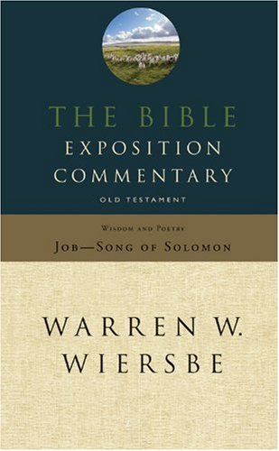 9780781440738: The Bible Exposition Commentary: Wisdom and Poetry