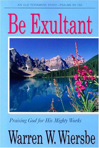 9780781441018: Be Exultant (Be Series)