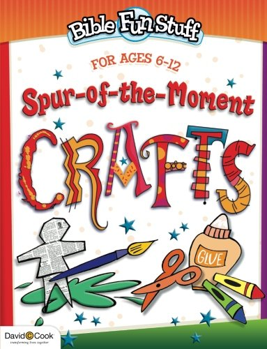 9780781441216: Spur-of-the-Moment Crafts (Bible Funstuff)