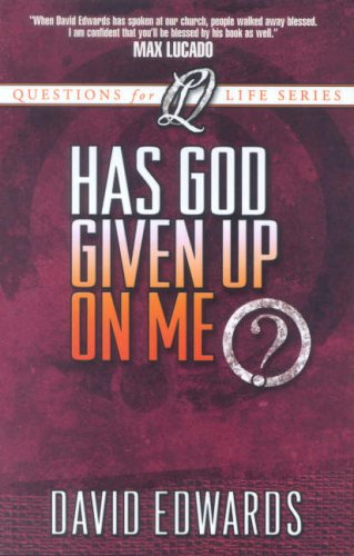 9780781441421: Has God Given Up on Me?: God's Quest for You (Questions for Life)