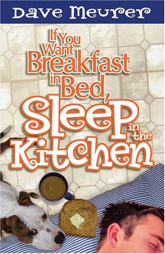 9780781441544: If You Want Breakfast In Bed Sleep In The Kitchen
