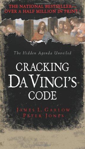 Cracking Da Vinci's Code: You've Read the: James Garlow; Peter