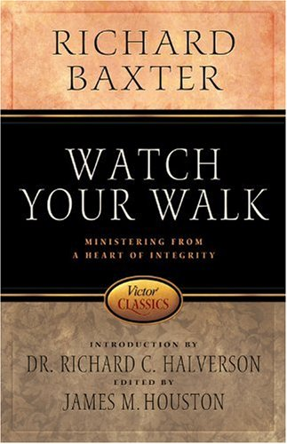Watch Your Walk (Victor Classics) (0781441730) by Baxter, Richard