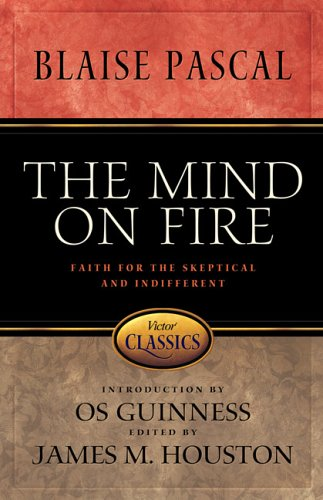 9780781441971: The Mind on Fire: Faith for the Skeptical and Indifferent (Victor Classics)