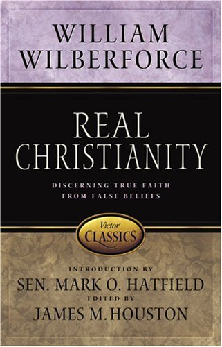 9780781441995: Real Christianity: Discerning True Faith from False Beliefs (Victor Classics)